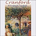 Cranford Audiobook by Elizabeth Gaskell Narrated by Nadia May