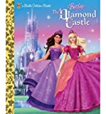 img - for [ { BARBIE & THE DIAMOND CASTLE (BARBIE & THE DIAMOND CASTLE) } ] by Man-Kong, Mary (AUTHOR) Aug-12-2008 [ Hardcover ] book / textbook / text book