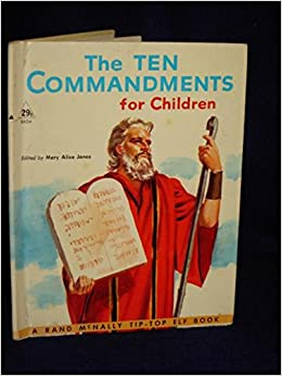 The Ten Commandments for children: Mary Alice Jones ...