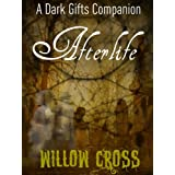 Afterlife (The Dark Gifts Companions)