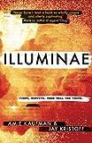 Illuminae: The Illuminae Files: Book 1 (Illuminae Files 1)