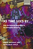 img - for As Time Goes By: From the Industrial Revolutions to the Information Revolution book / textbook / text book