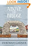 Above the Bridge (A Paige MacKenzie Mystery Book 1)