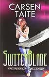 Carsen Taite Switchblade