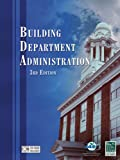 Building Department Administration, 3rd edition - Hard-Cover - 1580014054