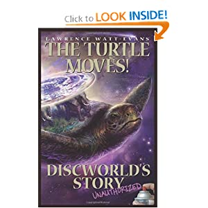 The Turtle Moves!: Discworld's Story Unauthorized by Lawrence Watt-Evans
