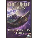 Turtle Moves, The: Discworld's Story So Farby Lawrence Watt-Evans