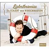 """Liebesbeweise: Live aus der Universit�t der K�nste Berlin.von """"Eckart von Hirschhausen"""""""