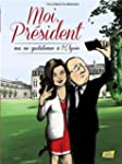 Moi, Prsident: Ma vie quotidienne ...