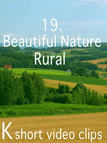 Clip: 19.Beautiful Nature--Rural