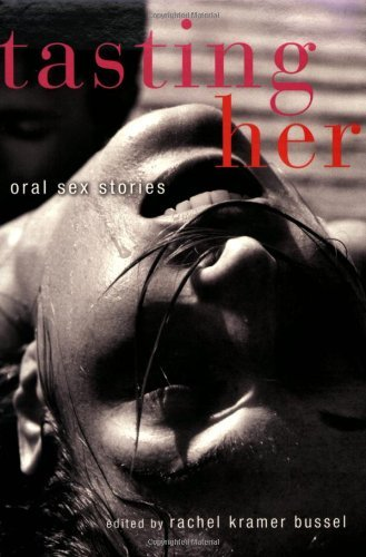 Tasting Her: Oral Sex Stories by