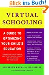 Virtual Schooling: A Guide to Optimiz...