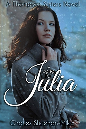 Free Kindle Book : A Song for Julia (Thompson Sisters Book 1)