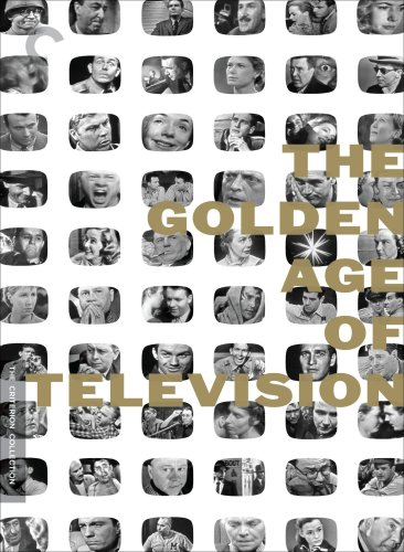 Cover art for  The Golden Age of Television (The Criterion Collection)