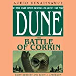Dune: The Battle of Corrin (       UNABRIDGED) by Brian Herbert, Kevin J. Anderson Narrated by Scott Brick