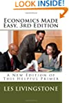 Economics Made Easy, 3rd Edition: A N...