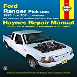 img - for Ford Ranger Pick-ups 1993 thru 2011: 1993 thru 2011 all models - Also includes 1994 thru 2009 Mazda B2300, B2500, B3000, B4000 (Haynes Repair Manual) book / textbook / text book