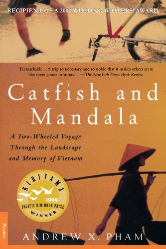 Catfish and Mandala: A Two-Wheeled Voyage Through the...