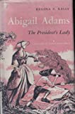 Abigail Adams: The Presidents Lady (Piper Books)