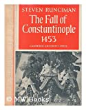 Fall of Constantinople (0521061652) by Runciman, Steven