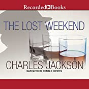 The Lost Weekend | [Charles Jackson]