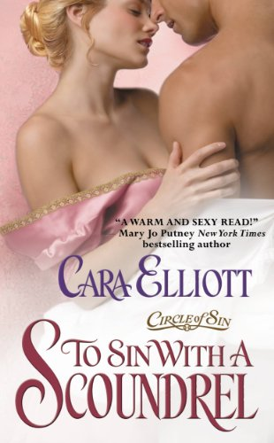 To Sin With A Scoundrel (Circle of Sin) by Cara Elliott