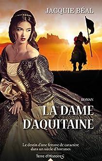 La dame d'Aquitaine - Jacquie Béal 2016