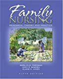 img - for Family Nursing: Research, Theory, and Practice (5th Edition) by Marilyn R Friedman (2002-08-18) book / textbook / text book