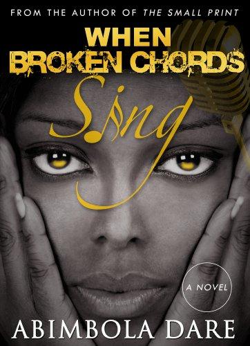 When Broken Chords Sing - A novella, by Abimbola Dare