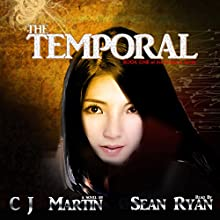 The Temporal: a Supernatural Thriller (       UNABRIDGED) by CJ Martin Narrated by Sean Ryan