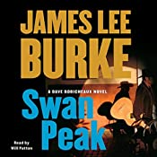 Swan Peak: A Dave Robicheaux Novel | [James Lee Burke]