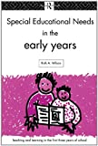 Special Educational Needs in the Early Years (Teaching and Learning in the First Three Years of School) (0415163838) by Ruth Wilson