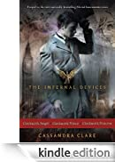The Infernal Devices: Clockwork Angel; Clockwork Prince; Clockwork Princess [Edizione Kindle]