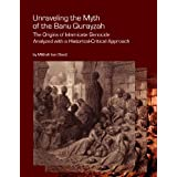 Unraveling the Myth of the Banu Qurayzah: The Origins of Islamicate Genocide