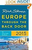 Rick Steves Europe Through the Back Door 2015: The Travel Skills Handbook