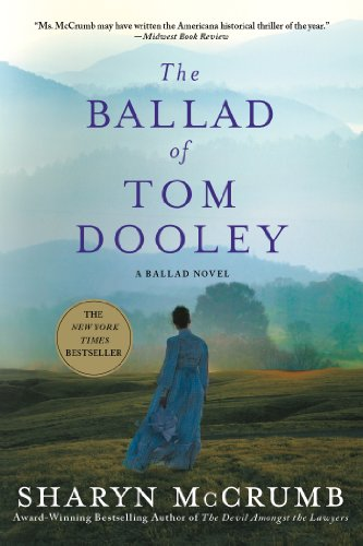 The Ballad of Tom Dooley: A Ballad Novel