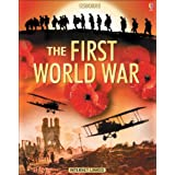 The Usborne Introduction to the First World War: In Association with the Imperial War Museumby Ruth Brocklehurst
