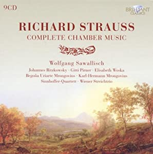 Richard Strauss: Complete Chamber Music (Box set) from Brilliant Classics