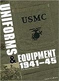 USMC Uniforms & Equipment 1941-1945