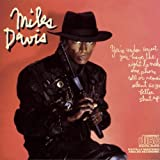 You're Under Arrest by Miles Davis [Music CD]