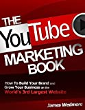The YouTube Marketing Book