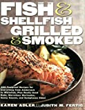 Fish & Shellfish, Grilled & Smoked (Non) (1558321810) by Adler, Karen