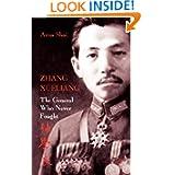 Zhang Xueliang: The General Who Never Fought
