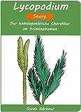 Lycopodium - Story. Der hom�opathische Charakter im Kriminalroman