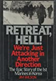 Retreat, Hell!: We're Just Attacking in Another Direction