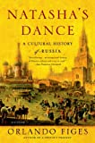img - for Natasha's Dance: A Cultural History of Russia book / textbook / text book