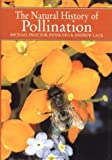 img - for The Natural History of Pollination by Proctor, Michael, Yeo, Peter, Lack, Andrew (2003) Hardcover book / textbook / text book