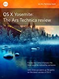 OS X 10.10 Yosemite: The Ars Technica Review (English Edition)