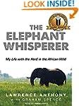 The Elephant Whisperer: My Life With...