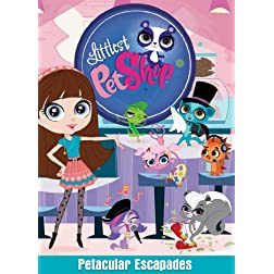 Littlest Pet Shop: Petacular Escapades